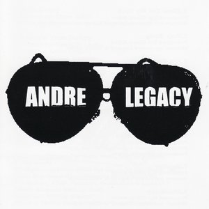 Image for 'Andre Legacy [Explicit]'