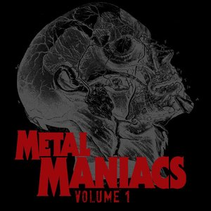 Image for 'Metal Maniacs Volume 1'