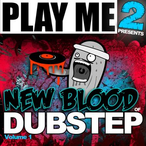 Immagine per 'New Blood Of Dubstep Volume 1'