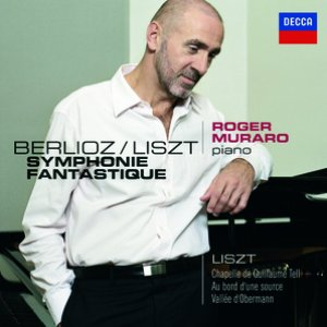 Imagem de 'Liszt: Les années de pélerinage - Première année: Suisse / Berlioz: Symphonie Fantastique, Transcription Piano par Liszt'