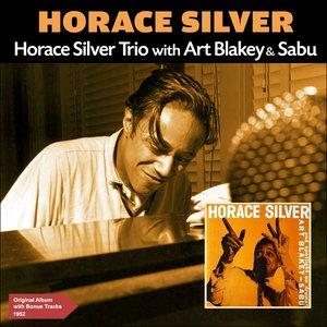 Image pour 'Horace Silver Trio with Art Blakey & Sabu (Original Album Plus Bonus Tracks 1952)'