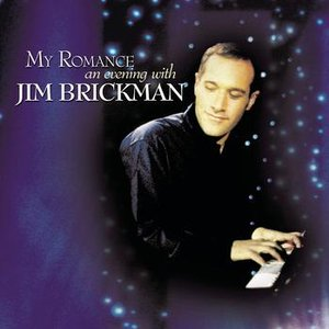 Image for 'My Romance: An Evening With Jim Brickman'