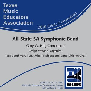Immagine per 'Texas Music Educators Association 2010 Clinic and Convention - All State 5A Symphonic Band'