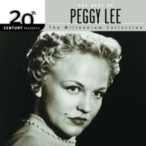 Image for '20th Century Masters: The Millennium Collection: Best of Peggy Lee'