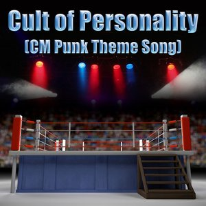 Immagine per 'Cult of Personality (CM Punk Theme Song) - Single'