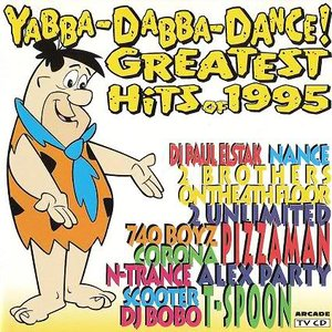 Image pour 'Yabba-Dabba-Dance! Greatest Hits of 1995'