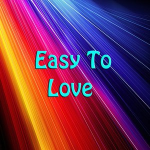 Image for 'Easy To Love'
