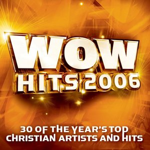 Image for 'WOW Hits 2006'