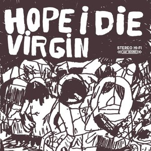 Image for 'Hope I Die Virgin EP'