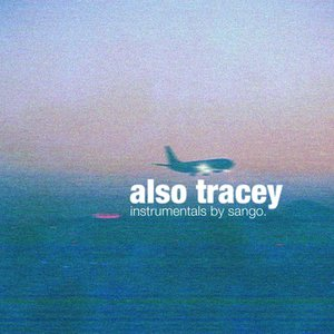 Image for 'Also Tracey'
