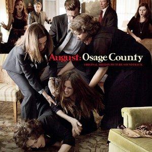 Bild für 'August: Osage County (Original Motion Picture Soundtrack)'