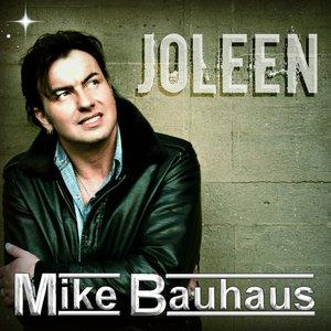 Image for 'Mike Bauhaus - Joleen'