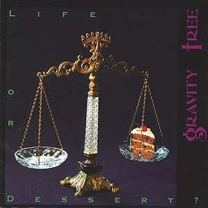 Image for 'Life or Dessert?'