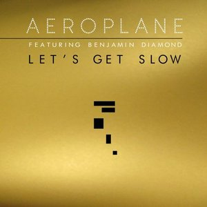 Image for 'Let's Get Slow'