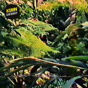 Bild für 'Kuhn - Slime Beach EP (CIV028)'