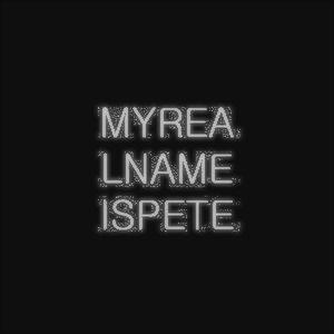 Bild för 'myrealnameispete'
