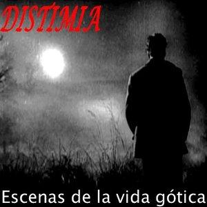 Image for 'Escenas de la vida gótica'