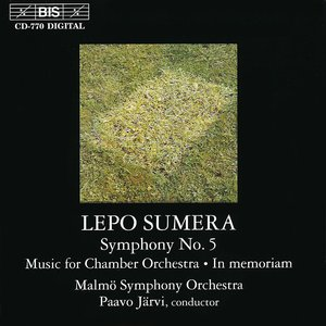 Image for 'Sumera: Symphony No. 5 / Music for Chamber Orchestra / In Memoriam'