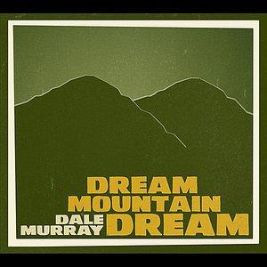 Image for 'Dream Mountain Dream'