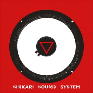 Image for 'Shikari Sound System'