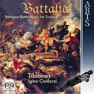 Immagine per 'Battalia! Baroque Battle Music for Trumpet Concort'