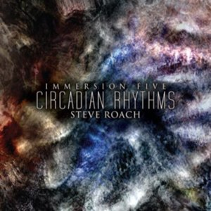 Image for 'Immersion Five: Circadian Rhythms'