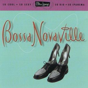 Bild för 'Ultra-Lounge, Vol. 14: Bossa Novaville'