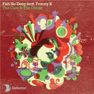Image for 'Fish Go Deep featuring Tracey K.'