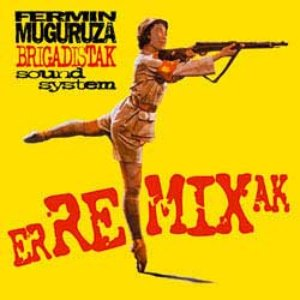 Image for 'Brigadistak ErREMIXak'
