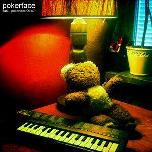 Image for 'Sabi - Pokerface 99-07'