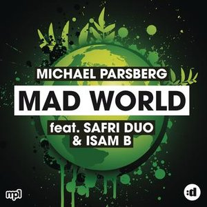 Image for 'Mad World (feat. Safri Duo & Isam B)'