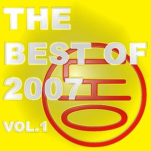 Image for 'The Best of 2007 Vol. 1'