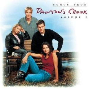 Immagine per 'Songs From Dawson's Creek, Volume 2'