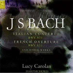 Image for 'J.S. Bach: Italian Concerto, French Overture And Other Works'