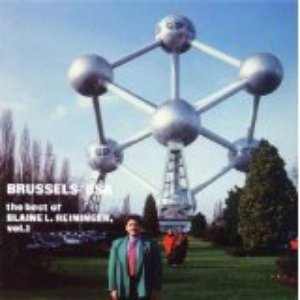 Image for 'Brussels/USA: The Best of Blaine L. Reininger, Vol. 1'