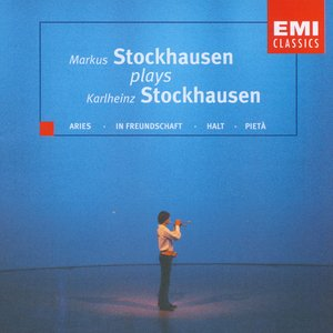 Image for 'Markus Stockhausen Plays Karlheinz Stockhausen'