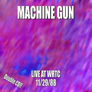 Image for 'Machine Gun Live at WRTC 11/29/88'
