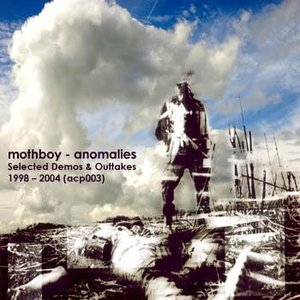 Image for 'Anomalies (Selected Demos & Outtakes 1998 - 2004)'