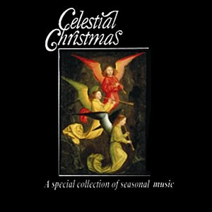 Image for 'Celestial Christmas: A Special Collection of Seasonal Music'