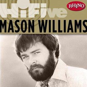 Image for 'Rhino Hi-Five: Mason Williams'