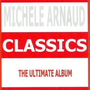 Image for 'Classics - Michele Arnaud'