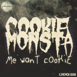 Image for 'Me want cookie'