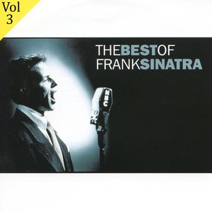 Image for 'The Best Of Frank Sinatra Volume 3'