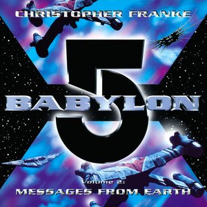 Image for 'Babylon 5, Volume 2: Messages from Earth'