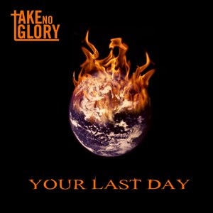 Image for 'Your Last Day'