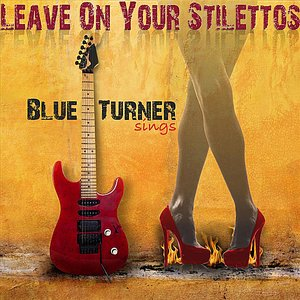 Image for 'Leave On Your Stilettos'