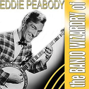 Image for 'The Banjo Wizardry Of Eddie Peabody'