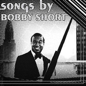 Image for 'Songs By Bobby Short'