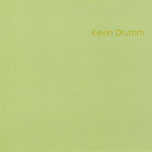 Image for 'Kevin Drumm'