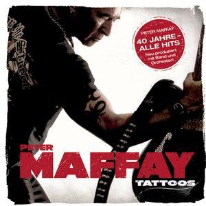Image for 'Tattoos (40 Jahre Maffay - Alle Hits - Neu produziert)'